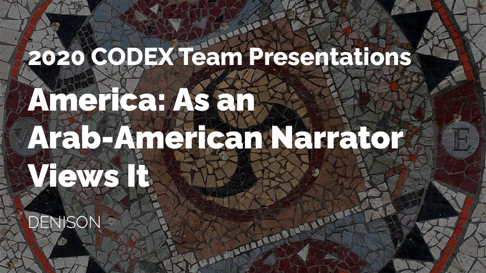 Thumbnail for the CODEX project America: As An Arab-American Narrator Views It