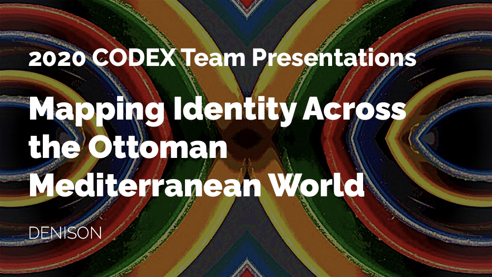 Thumbnail for the CODEX project Mapping Identity Across the Ottoman Mediterranean World